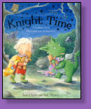 Every night, when their daddies tuck them in, Little Knight dreams of fierce knight-eating dragons . . . and Little Dragon dreams of dangerous dragon-slaying knights.  But one stormy night they make an astonishing discovery.  Illustrated by Jane Massey.