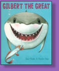 Gilbert, the great white shark, wakes up one morning to find that his friend Raymond the Remora is gone.  A story about loss that is funny and sad in equal parts, with a happy ending.  Illustrated by Charles Fuge.