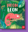 Leon the chameleon is not that good at blending in with his environment.  He's so bright that he keeps all of his chameleon friends awake at night.  Oh, dear!  Illustrated by Britta Teckentrup.
