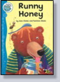 Runny honey!  Yummy! Yummy!  But Bear isn't the only one who loves honey . . .   Illustrated by Tomislav Zlatic.