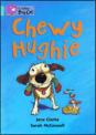 Chewy Hughie chews anything and everything he can get his paws on, driving his owners to distraction.  But what happens when Chewy discovers a packet of bubblegum?